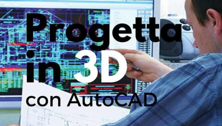 progettare-in-3d-con-AutoCAD-700x400